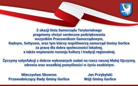 Serdecznie podziękowania tym którzy współtworzą samorząd Gminy Gorlice składa Jan Przybylski - Wójt Gminy Gorlice oraz Mieczysław Skowron - Przewodniczący Rady Gminy Gorlice.
